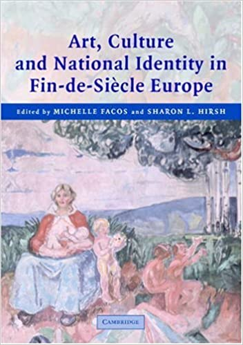 Art, Culture, and National Identity in Fin-de-Siècle Europe
