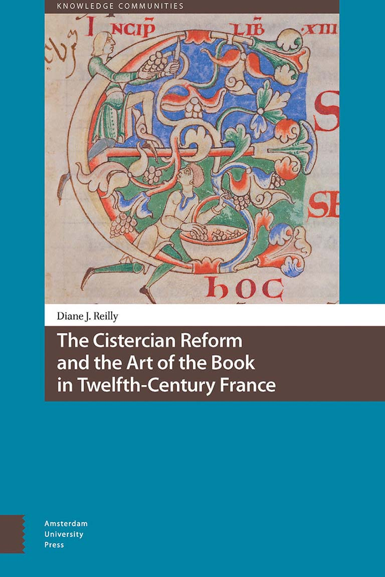 The Cistercian Reform and the Art of the Book in Twelfth Century France